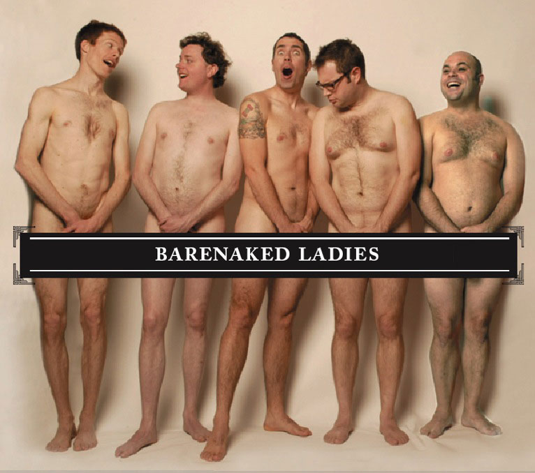 Well Bare naked ladies and sara think